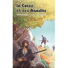 Corse et ses bandits vol.1