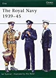 The Royal Navy 1939-45, Ian Sumner, 1841761958