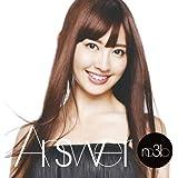 【特典トレーディングカード無し】Answer(初回生産限定盤A)(DVD付)