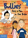 Bullies Are a Pain in the Brain (Laugh & Learn®)