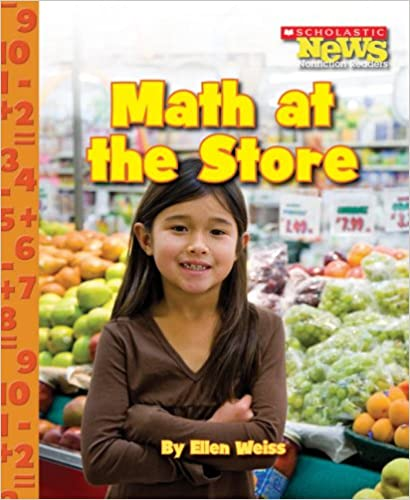 Book Math at the Store (Scholastic News Nonfiction Readers: Everyday Math)