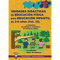 Unidades Didácticas De Educación Física Infantil 3-6 Años Iii