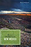 Explorer s Guide New Mexico (Third Edition)  (Explorer s Complete)