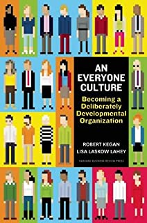 Book Cover: An Everyone Culture: Becoming a Deliberately Developmental Organization