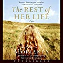 The Rest of Her Life Audiobook by Laura Moriarty Narrated by Julia Gibson