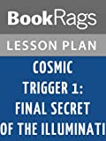 img - for Lesson Plans Cosmic Trigger I: Final Secret of the Illuminati book / textbook / text book