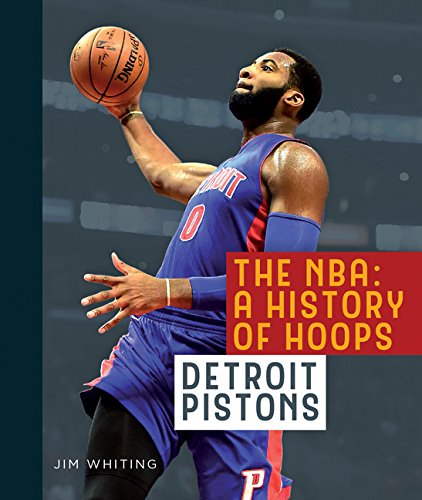 The NBA: A History of Hoops: Detroit Pistons ()