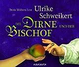 Front cover for the book Die Dirne und der Bischof by Ulrike Schweikert