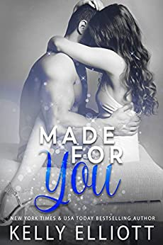 Made for You by [Elliott, Kelly]