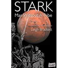 Stark (Illustrated): Man Without A Tribe (Pulp Fiction Classic Book 84)
