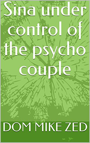 sina-under-control-of-the-psycho-couple