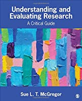 Understanding and Evaluating Research: A Critical Guide Front Cover
