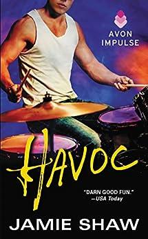 Havoc: Mayhem Series #4 (Mayhem Book) by [Shaw, Jamie]
