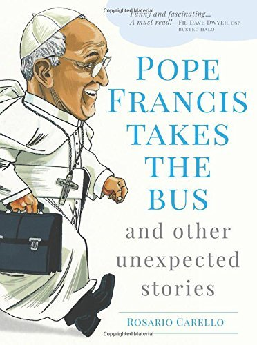 Pope Francis Takes the Bus, and Other Unexpected