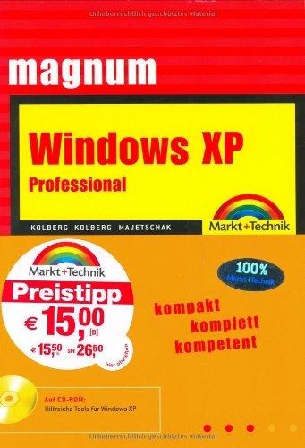 Windows XP Professional - Magnum Jubiläumsausgabe: kompakt komplett kompetent by Beate Majetschak (2003-08-01)