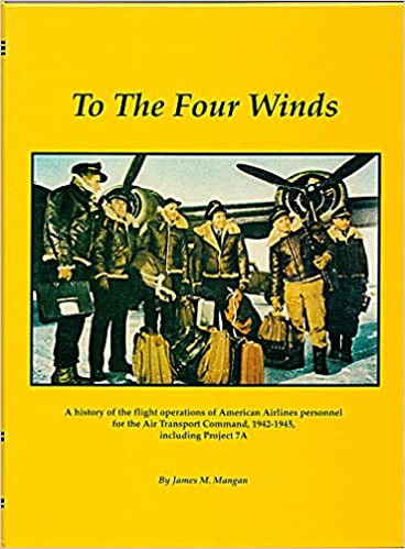 Buy To the Four Winds: A History of the Flight Operations of