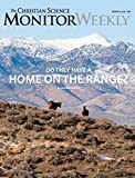 The Christian Science Monitor Weekly Magazine