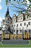 Schloss III: The Fascinating Royal History of 25 Castles in Central Germany