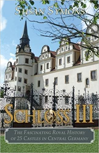 The Fascinating Royal History of 25 Castles in Central Germany Schloss III