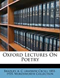 Oxford Lectures on Poetry, , 1172163499