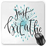 BGLKCS Just Breathe Mouse Pad, Quotation for Optimistic Lifestyle Positive Saying in Hand Writing Style, Standard Size Rectangle Non-Slip Rubber Mousepad, Aqua Black White