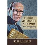 Struggle, Condemnation, Vindication: John Courtney Murray's Journey Toward Vatican II