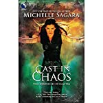 Cast in Chaos: Chronicles of Elantra, Book 6 | Michelle Sagara