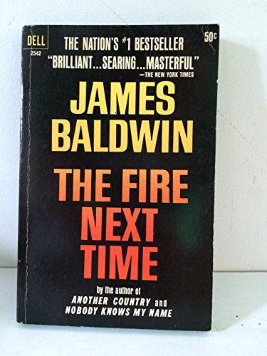 """""""the fire next time by james """"the white man's sense of his own value"""": james baldwin's the fire next time  white americans find it as difficult as white people elsewhere do."""