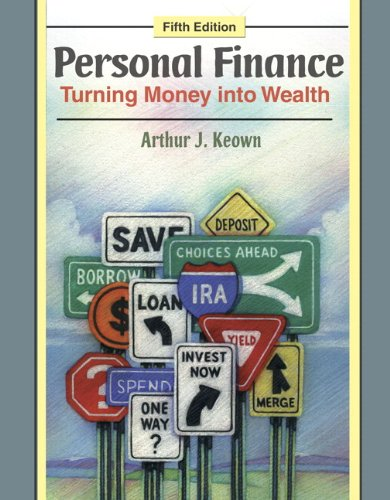 Personal Finance: Turning Money into Wealth with Student Workbook & MyFinanceLab Student Access Code Card Package (5