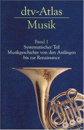 Dtv Atlas zur Musik 1: BD I
