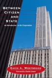 Between Citizen and State, David A. Westbrook, 1594514054