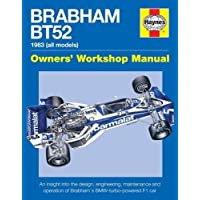 Brabham Bt52 Owners' Workshop Manual: 1983 (all models) (Haynes Owners' Workshop Manual)