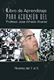 img - for Libro de Aprendizaje Para Acordeon del Profesor Jose Alfredo Alvarez: Niveles del 1 Al 5 (Spanish Edition) book / textbook / text book