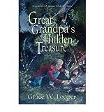 [ [ [ Great-Grandpa's Hidden Treasure [ GREAT-GRANDPA'S HIDDEN TREASURE ] By Looper, Grace W ( Author )Nov-01-2006 Paperback