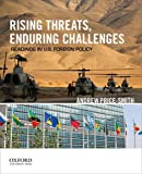 Rising Threats, Enduring Challenges : Readings in U. S. Foreign Policy, Price-Smith, Andrew, 0199897638