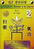 DVD Qi Gong Guigen - Le retour à la source