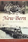 img - for New Bern:: Tales from the Inner Banks (American Chronicles) book / textbook / text book