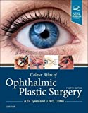 img - for Colour Atlas of Ophthalmic Plastic Surgery, 4e book / textbook / text book