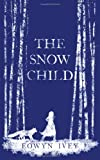 A Review of The Snow Childbylisa3132