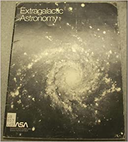 Extragalactic Astronomy: the Universe Beyond Our Galaxy (A ...