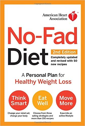 American Heart Association No-Fad Diet, 2nd Edition: A Personal Plan