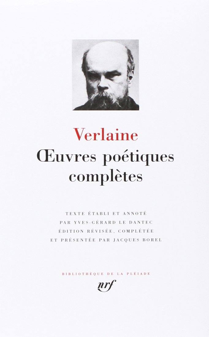 Verlaine : Oeuvres poétiques complètes (Pleiade)