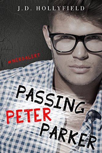 Passing Peter Parker by [Hollyfield, J.D.]