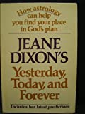 Yesterday, Today, and Forever, Dixon, Jeane, 0688029841