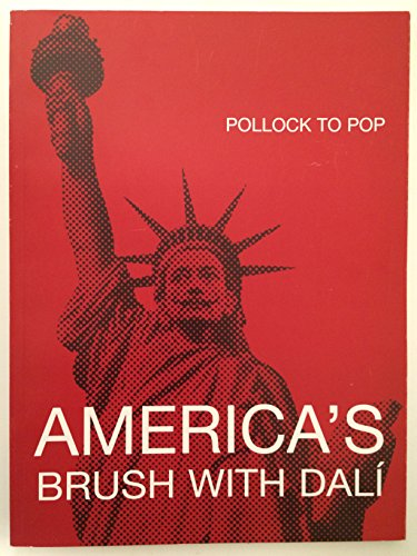 (Pollock to Pop: America's Brush with Dali)