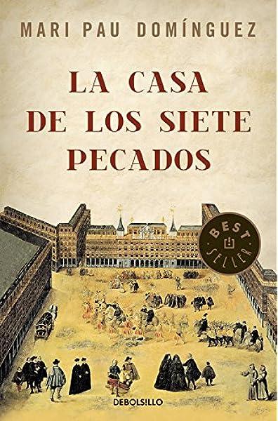 La casa de los siete pecados (Best Seller): Amazon.es: Dominguez, Mari Pau: Libros