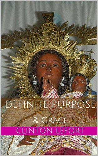 Definite Purpose: & Grace (Paths to Success Book 1)