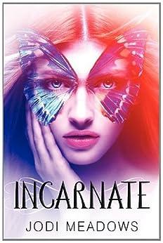 Incarnate by [Meadows, Jodi]