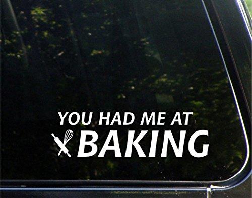 You Had Me At Baking - 9