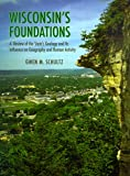 Wisconsin's Foundations, Gwen Schultz, 029919874X